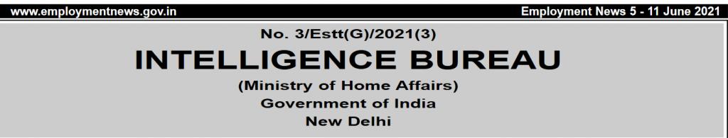 MHA Intelligence Bureau Bharti 2021